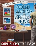 Fooled Around and Spelled in Love: A Cozy Paranormal Mystery (The Happily Everlasting Series Book 3) - Book Cover