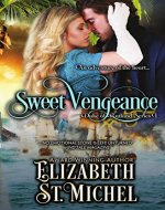 Sweet Vengeance: Duke of Rutland Series Book 1 - Book Cover