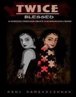 Twice Blessed: (A Spirited Thriller about a Scandalous Crime) - Book Cover