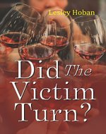 Did The Victim Turn? - Book Cover