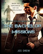 Kristian Clark and the Agency Trap Book One - The Bachelor Missions (The Kristian Clark Series 1) - Book Cover