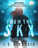 From The Sky (Beyond Moondust Trilogy Book 1) - Book Cover