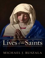 Lives of the Saints: Volume I: (January - March) - Book Cover