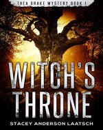 The Witch's Throne (Thea Drake Mystery Book 1) (Thea Drake Mysteries) - Book Cover