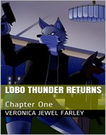 Lobo Thunder Returns: Chapter One - Book Cover