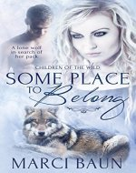 Some Place to Belong (Children of the Wild) - Book Cover