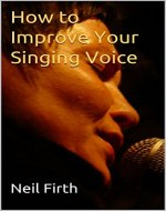 How to Improve Your Singing Voice - Book Cover