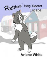 Rattles' Very Secret Escape (Rattles, the Barn Cat Book 3) - Book Cover