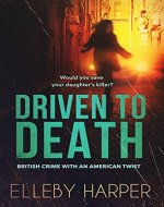 Driven to Death: Would you save your daughter's killer? (British...