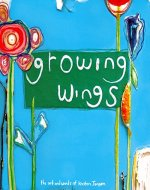 Growing Wings: a view from inside the cocoon - Book Cover