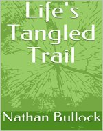 Life's Tangled Trail - Book Cover