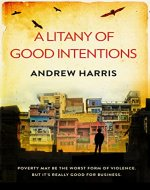 A Litany of Good Intentions - Book Cover