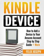 Kindle Device: How to Add a Device to Your Amazon...