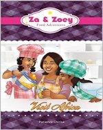 Za and Zoey : Food Adventures (Za...