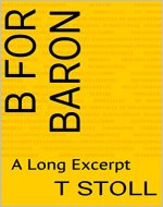 B for Baron: A Long Excerpt