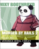 Murder By Rails 2: Issue #1 - Book Cover