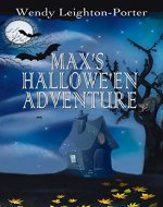 Max's Hallowe'en Adventure (Max's Adventures Book 5) - Book Cover