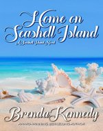 Home on Seashell Island (Seashell Island Series Book 1)