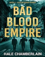Bad Blood Empire (Cold Blooded Series Book 2) - Book Cover