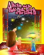 Alicia and the Light Bulb People in Star Factory 13 - Book Cover