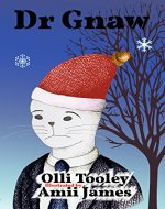 Dr Gnaw (Animal Intelligence Services Book 2) - Book Cover