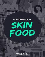 Skin Food - Book Cover