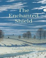 The Enchanted Shield (Geoffrey and the Dragon Book 2) - Book Cover