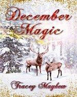 December Magic (A laugh-out-loud, rom-com novella)
