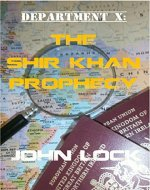 DEPARTMENT X: THE SHIR KHAN PROPHECY - Book Cover