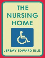 The Nursing Home - Book Cover