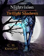 Nightvision: Twilight Shadows (The Mother's Realm Book 1) - Book Cover