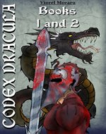 Codex Dracula: Books 1 & 2 - Book Cover