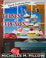 Curses and Cupcakes: A Cozy Paranormal Mystery (The Happily Everlasting Series Book 6) - Book Cover