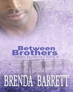 Between Brothers (Wiley Brothers Book 0) - Book Cover