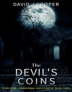 The Devil's Coins (Penny Lane, Paranormal Investigator Book 3) - Book Cover