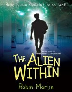 The Alien Within: Book 2 of The Alien Chronicles - Book Cover