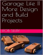 Garage Life II More Design and Build Projects - Book Cover