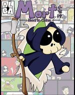 Mort in China Comic  Issue 1  (Funny, Chinese, Indie, Comic Book For Kids, Teens, Adults, Short Read) (Final Destinations) - Book Cover