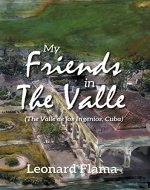 My Friends in The Valle - Book Cover