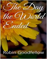 The Day the World Ended - Book Cover