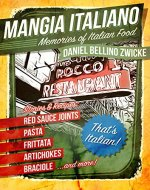 Mangia Italiano: Memories of Italian Food