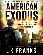 American Exodus: a Post-Apocalyptic Journey (Catalyst) - Book Cover