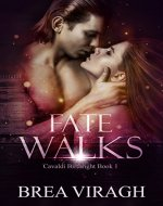 Fate Walks: Cavaldi Birthright Book 1