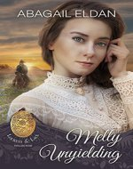Melly, Unyielding (Lockets and Lace Book 4) - Book Cover