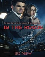 Kristian Clark and the Agency Trap, Book Two: In the Rogue - Book Cover