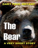The Bear: A Very Short Story - Book Cover