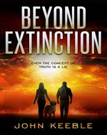 BEYOND EXTINCTION: Even the concept of truth is a lie - Book Cover