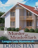Murder at Meadowlark (Lasagna Lady Mysteries Book 1) - Book Cover