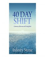 40 Day Shift: A Journey of Karma and Giving Back - Book Cover