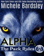 Alpha (The Pack Rules Book 1) - Book Cover